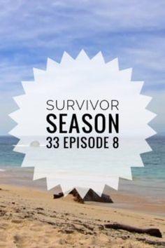Survivor Season 33 Episode 8 #survivor #season33 www.fabulousindeed.com
