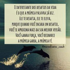 """@instabynina's photo: """"#regram @meireoliveira_coach. Para lembrar que seja qual for o teu desafio, vai com fé, acredita em você! Boa semana!!! #frases #desafios #coach #fé #autoconfiança #garra #luta #vida #arte #instabynina #card"""""""