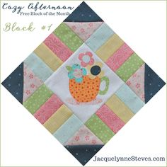 Cozy Afternoon Free Block of the Month- Block1. Applique version shown but you can also do just piecing or simple hand embroidery.