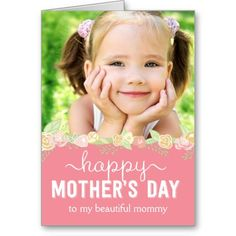 Spring Bloom Mothers Day Photo Card #mothersday