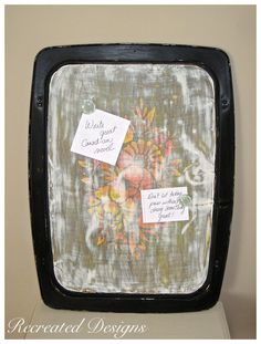 A vintage TV tray that was painted with latex and chalk paint, distressed and turned into a memo board.   http://www.recreateddesigns.com