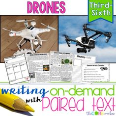 How to create writing on-demand assignments using paired texts about drones.