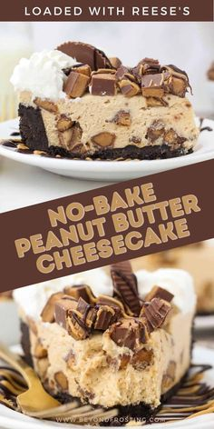 Reese's Peanut Butter Cheesecake, Whipped Peanut Butter, Peanut Butter Desserts, Cheesecake Recipes, Reese Cheesecake, Cheesecake Factor, Peanut Butter Pie Recipe No Bake, Butter Chocolate Chip Cookies, Chocolate Peanut Butter Cups
