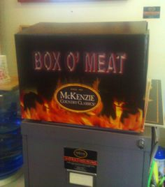 Box O' Meat...What more could a fella want? From Bill McHugh.