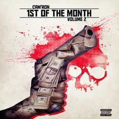 [Hip-Hop News] Cam'ron – 1st Of The Month Vol. 2 EP Cover & Tracklist #Getmybuzzup- http://getmybuzzup.com/wp-content/uploads/2014/07/Cam'ron-–-1st-Of-The-Month-Vol.-2-EP-Cover.jpg- http://getmybuzzup.com/camron-1st-of-the-month-vol-2-ep-cover/- Cam'ron – 1st Of The Month Vol. 2 EP Cover & Tracklist  ByAmber B Fans can expect new music from Cam'ron at least once every 30 days via his1st Of The Month EP series. With Vol. 2 set to release August 1, the vet