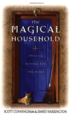 Bestseller Books Online The Magical Household: Spells & Rituals for the Home (Llewellyn's Practical Magick Series) Scott Cunningham, David Harrington $10.36  - http://www.ebooknetworking.net/books_detail-0875421245.html