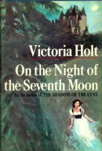 On the Night of the Seventh Moon: Victoria Holt, Philippa Carr, Jean Plaidy.