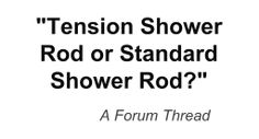 Should I get a spring tension shower rod or a regular one? Tension Shower Rod, Shower Rods, Quotes, Quotations, Qoutes, Manager Quotes