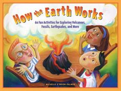 "These 60 plus games, activities and experiments make earth science come alive for children ages 6 to 9. There are eight activities that even produce edible results! Kids will ""core-sample"" a filled cupcake to see how scientists look inside our planet; grow salt and sugar crystals; play Fossil Fact or Fiction and so much more as they explore volcanoes, fossils, and earthquakes!   Softback, 184 pp. ages 6-9"