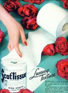Vintage toilet paper ads of the 1940s. Scot Tissues. I guess she really does think her shit smells like roses!