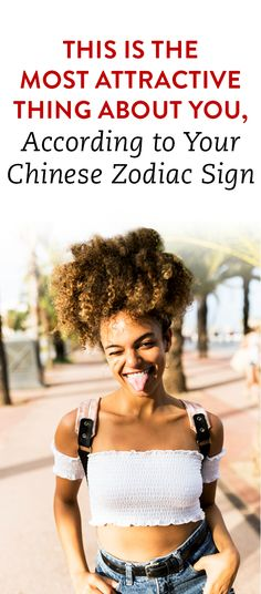 This Is The Most Attractive Thing About You, According To Your Chinese Zodiac Sign