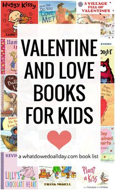 Valentine books for kids and multicultural picture books about love.