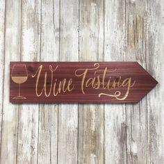 Wine Tasting Directional Sign - Red Stained and Carved Cedar Wood Wine Tasting Room, Wine Tasting Events, Wood Signs Home Decor, Wooden Signs, Empty Wine Bottles, Wine Photography, Wine Signs, Homemade Wine, Wine Craft
