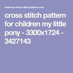 cross stitch pattern for children my little pony - 3300x1724 - 3427143