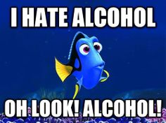 Every Time I Drink Too Much. EVERY TIME.