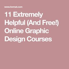11 Extremely Helpful (And Free!) Online Graphic Design Courses