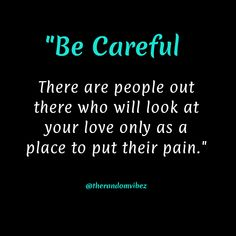 There are people out there who will look upon you as an option to share their pain with you. Beware don't fall for them for they will accept your love temporarily and not forever. Betrayal Quotes, Pain Quotes, Breakup Quotes, Heartbroken Quotes, Wisdom Quotes, True Quotes, Words Quotes, Funny Quotes, Badass Quotes For Guys