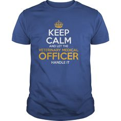 Awesome Tee For Veterinary Medical Officer T-Shirts, Hoodies. Check Price Now ==► https://www.sunfrog.com/LifeStyle/Awesome-Tee-For-Veterinary-Medical-Officer-130188169-Royal-Blue-Guys.html?id=41382