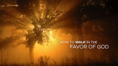 How To Walk In The Favor of God by Elevation Media
