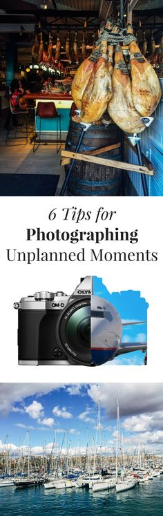 6 Tips for Photographing Unplanned Moments #ad
