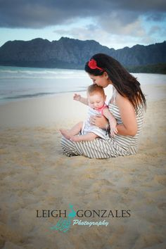 Beach family photo session. Mother and baby photo. Oahu Hawaii. www.facebook.com/LeighGonzalesPhotography