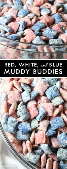 Red, White, and Blue Muddy Buddies - Chex Mix Muddy Buddies with a holiday flair for the of July! The most delicious and addicting snack Of July Party Mix) 4th Of July Desserts, Fourth Of July Food, 4th Of July Party, Holiday Desserts, Holiday Baking, Holiday Treats, Holiday Recipes, Patriotic Party, Mini Desserts