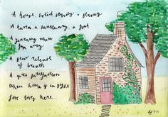 Facebook illo challenge - Home. I wrote this little poem recently for a journal page on houses, and it fits this theme perfectly!  Watercolour.