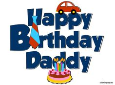happy birthday daddy images | Happy Birthday Daddy | Coloring Page