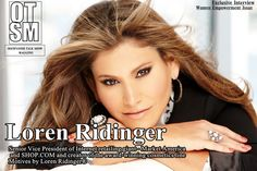 "Loren Ridinger-(Senior Vice President Of Internet Retailing Giant -Market America and SHOP.COM) Cover's Our ""Women Empowerment"" Issue [Exclusive Interview] OGESPANISH TALK SHOW MAGAZINE #MotivesCosmetics #Motives #MakeUP #Cosmetics @LorenRidinger @Shop.com @MotivesCosmetics"