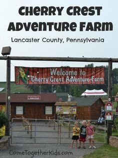 Cherry Crest Adventure Farm in Lancaster, PA  ~ Definitely worth a trip if you're in the area.