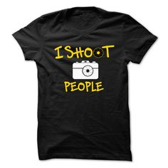 I Shoot People T-Shirts, Hoodies, Sweaters