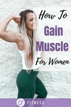 7 Ways to gain lean muscle for women! These are crucial for your success! Gain Muscle Women, Gain Muscle Fast, Muscle Building Women, Muscle Building Supplements, Muscle Building Workouts, Building Apps, Gaining Muscle, Muscle Guys, Muscle Gain Workout