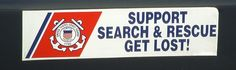 Coast Guard Bumper Sticker. Support Search & Rescue! I have this on my car. :D