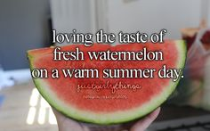 Loving the taste of fresh watermelon on a warm summer day - just girly things @Katie Hrubec Stewart
