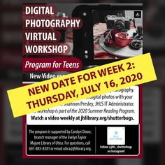 SUMMER READING PROGRAM UPDATE: The Week 2 installment of the Digital Photography Virtual Workshop for Teens has been rescheduled for Thursday, July 16. If you haven't seen the Week 1 video yet, watch it at jhlibrary.org/shutterbugs. Follow @jhls_shutterbugs on Instagram. 📷📱