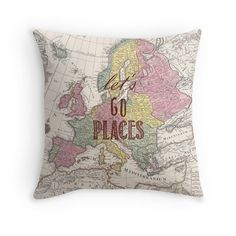 Hey, I found this really awesome Etsy listing at https://www.etsy.com/listing/221695298/travel-quote-pillow-cover-lets-go-places