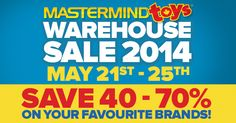 2014 Mastermind Toys Warehouse Sale 2014 - Save 40-70% off on top Brands #MMWhSale
