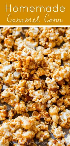 Sweet and crunchy, this caramel corn is so easy to make at home!