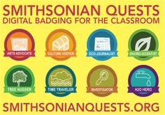 Smithsonian Quests - interdisciplinary learning experience with digital badging.  Awesome! digit learn, smithsonian quest, school, digit teach, badges classroom, classroom badges, digit badg, learn badg, educational badges