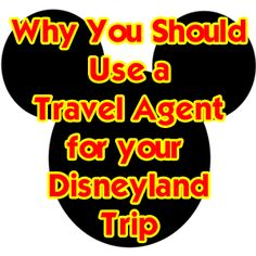 Why You Should Use a Travel Agent for Your Disneyland Trip - you could actually SAVE money!