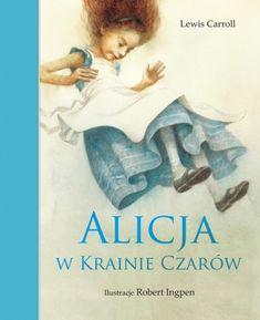 Niezapomniana, klasyczna powieść na pograniczu snu i jawy. Magiczna podróż małej dziewczynki  do fantastycznej krainy, w której wszystko może się zdarzyć. Tę powieść Lewisa Carrolla, wybitnego matemat...