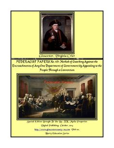 Federalist Papers No 49; Guarding Against Encroachments, Constitutional Convention by Chuck Thompson via slideshare
