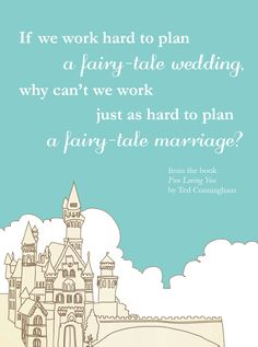 Fairy Tales - An Encouraging Word from Ted Cunningham via David Cook Books | #quotes #marriage #marriagetips