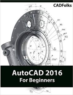 AutoCAD 2015 For Beginners is written to help a complete novice to learn AutoCAD Basics. The Author guides readers to create drawings and models with the Mechanical Engineering, Civil Engineering, Autocad 2015, Learn Autocad, Cad Software, Structural Analysis, Background Images Hd, User Interface, Textbook