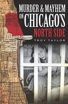 Murder and Mayhem on Chicago's North Side