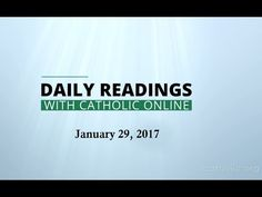 Daily Reading for Sunday, January 29th, 2017 HD video