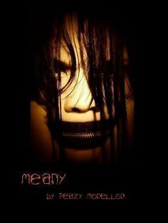 Meany by Peazy Monellon, http://www.amazon.com/gp/product/B005OGX5ZW/ref=cm_sw_r_pi_alp_jpRPpb0APDR4C
