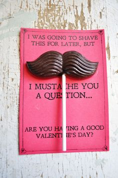 Mustache valentines! I got the candy mold at Michael's. May need to make these this year!