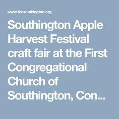 Southington Apple Harvest Festival craft fair at the First Congregational Church of Southington, Connecticut - FCC Southington