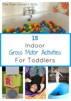 15 Fun and Simple, Indoor Gross Motor Activities for toddlers. Activities and ideas to get toddlers moving, climbing, jumping, playing, running, skipping and more
